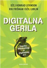 Digitalna gerila : gerila marketing u digitalnoj eri