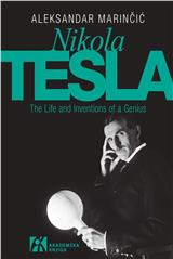 Nikola Tesla – The Life and Inventions of a Genius