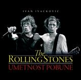 The Rolling Stones - Umetnost pobune