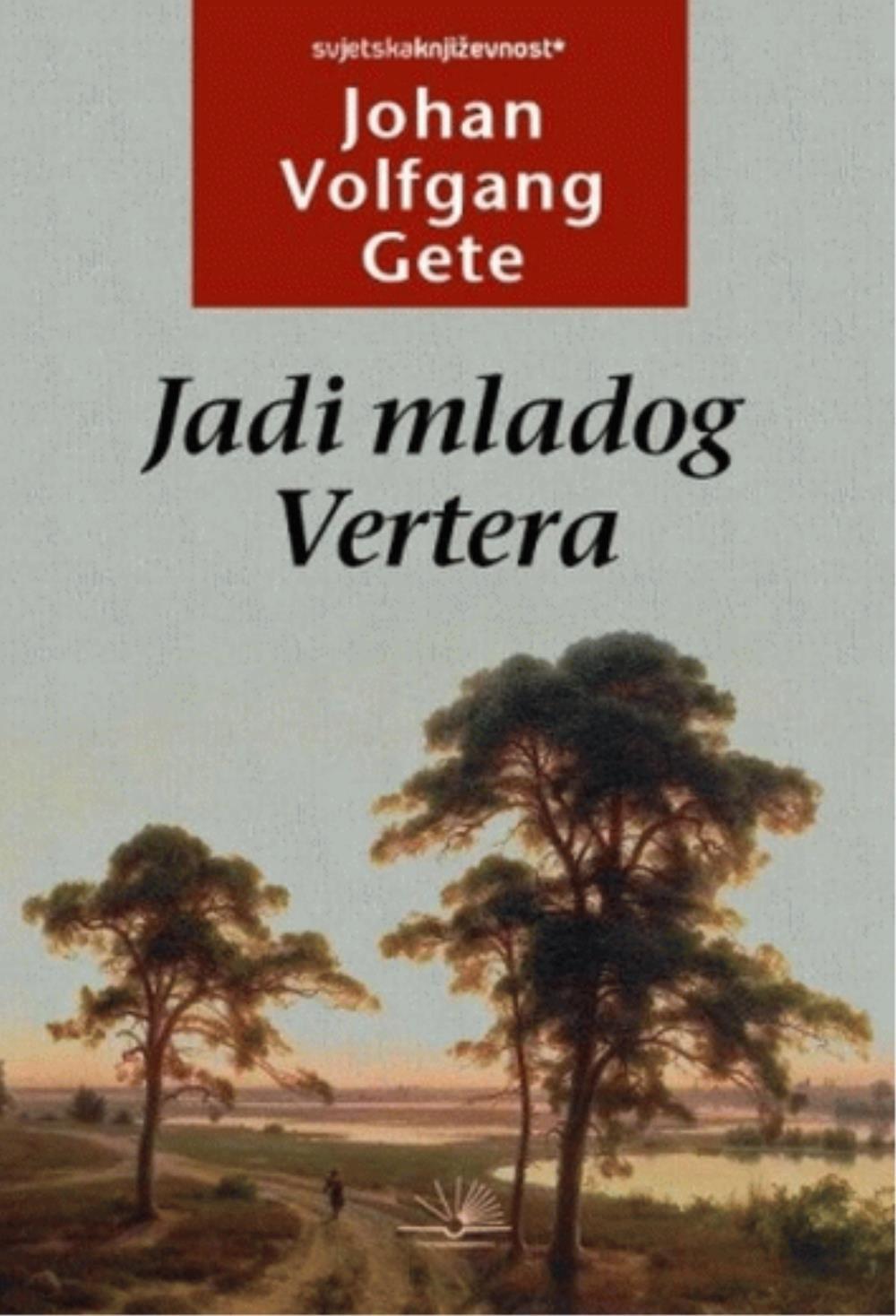 Jadi mladog Vertera - Johan Volfgang Gete - Online