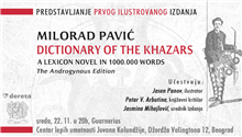 "Predstavljanje prvog ilustrovanog izdanja ""Dictionary of the Khazars"" u Guarneriusu"